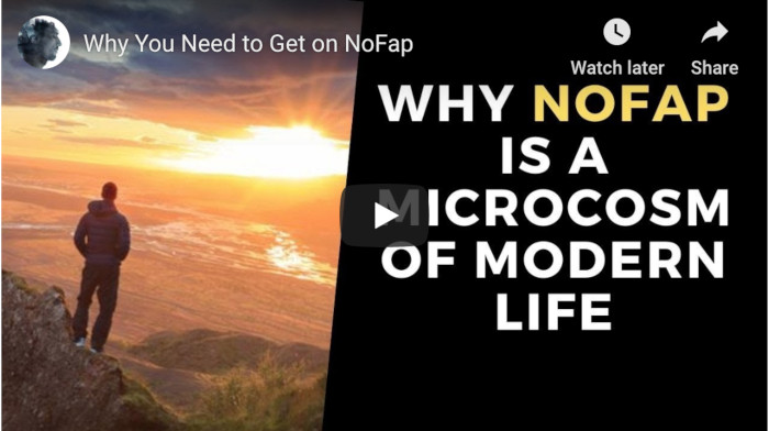 Watch: Why You Need to Get on NoFap