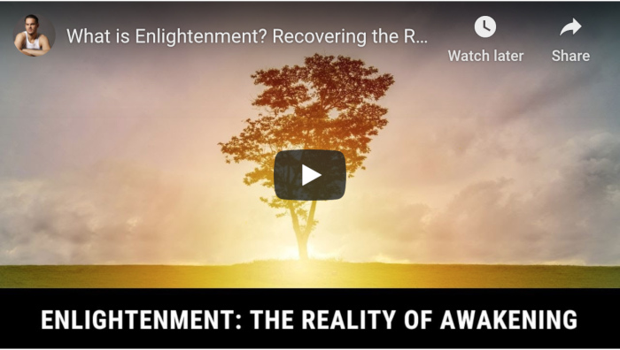 Watch: What is Enlightenment? Recovering the Reality of Life