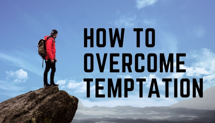 Watch: How to Overcome Temptation – Evolving to the Next Level