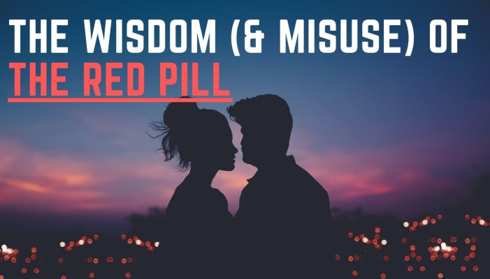 Watch: The Wisdom (& Misuse) of the Red Pill