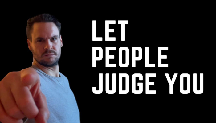 Watch: Let People Judge You
