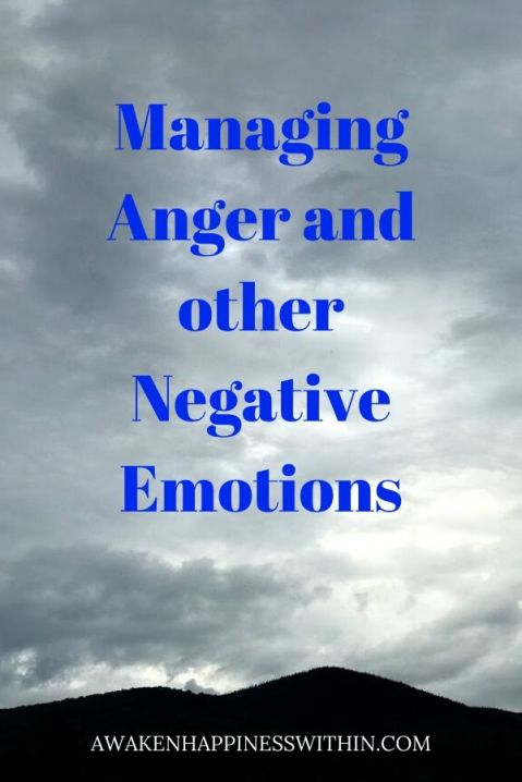 How can you manage anger and other negative emotions?