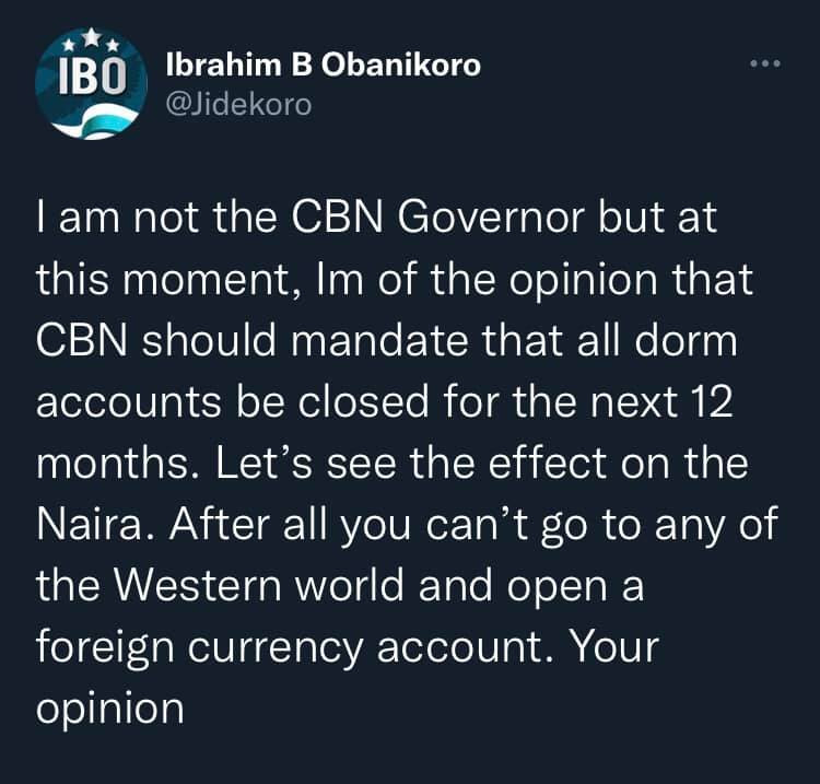 I'm of the opinion that CBN should mandate that all domiciliary accounts be closed for 12 months to see its effect on Naira - House of Reps member, Jide Obanikoro 1
