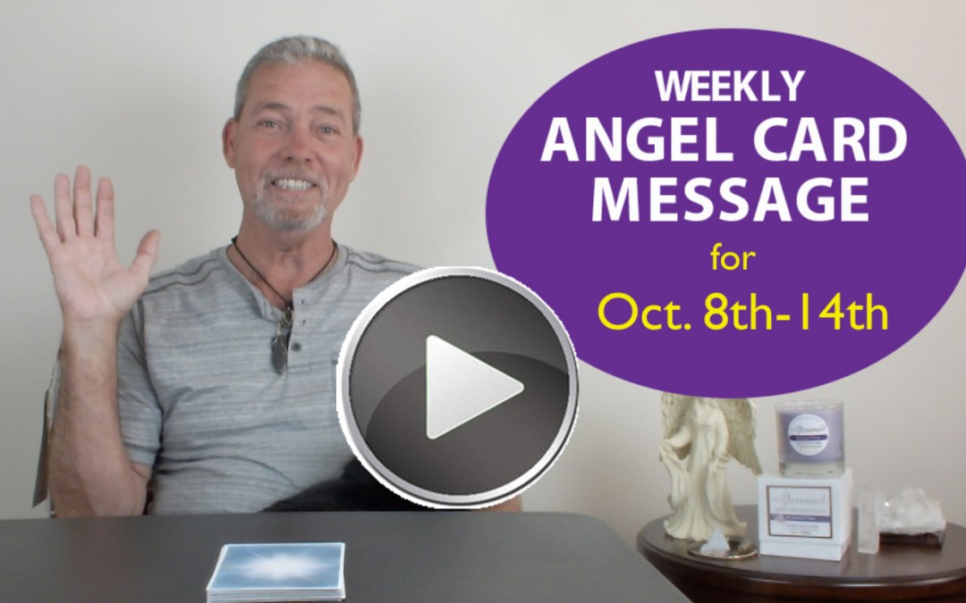 Frank's Weekly Angel Message 10-8-17 to 10-14-17