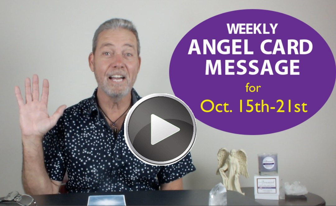 Frank's Weekly Angel Message 10-15-17 to 10-21-17