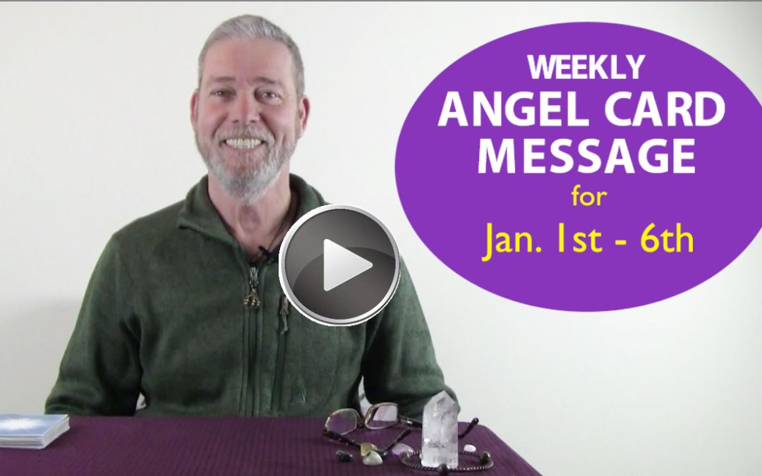 Frank's Weekly Angel Message 1-1-19 to 1-6-19