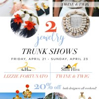 Sister/Sister Trunk Shows: Lizzie Fortunato and Twine & Twig