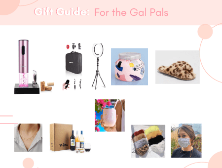 Gift Guide: For The Gal Pals