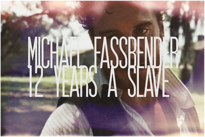 16. Michael Fassbender, 12 Years a Slave