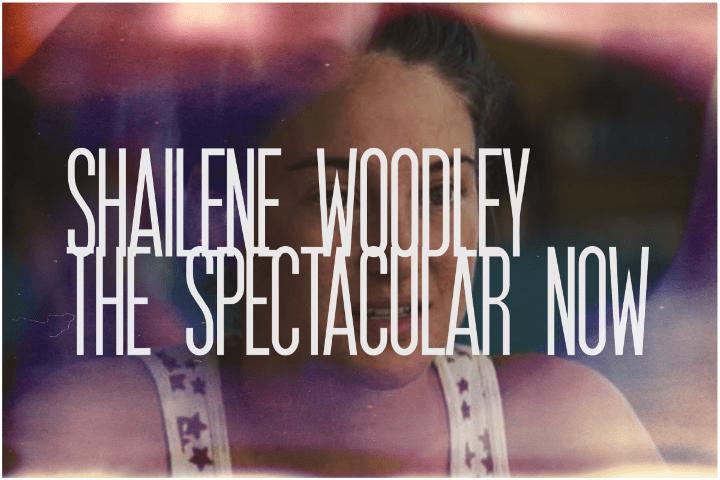 37. Shailene Woodley, The Spectacular Now