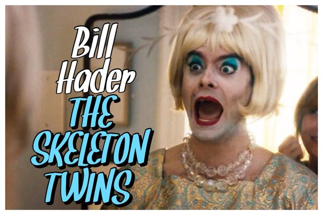 31 - Bill Hader - The Skeleton Twins