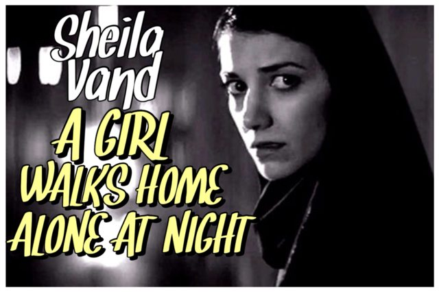 49 - Sheila Vand - A Girl Walks Home Alone At Night