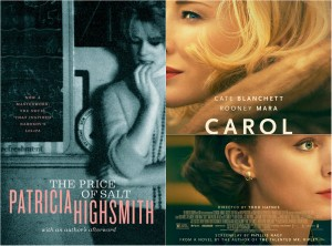 Carol, based on the novel The Price of Salt by Patricia Highsmith
