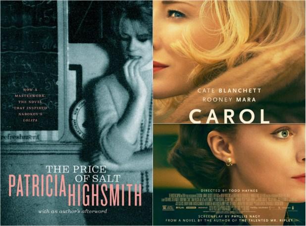 Carol, based on the novel The Price of Salt by Patricia Highsmith