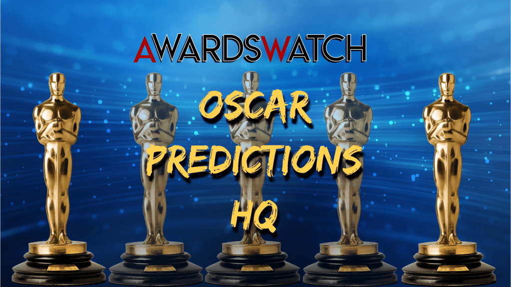 2021 oscar nomination predictions hq awardswatch 2021 oscar nomination predictions hq