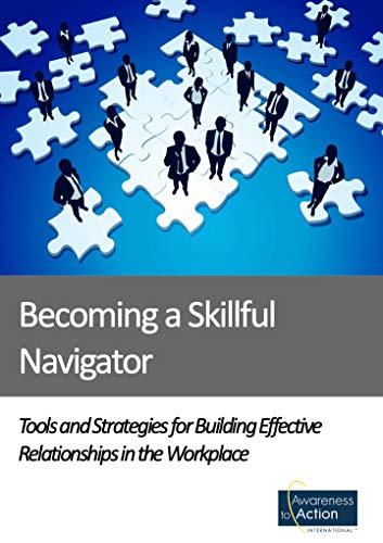 Becoming a Skillful Navigator