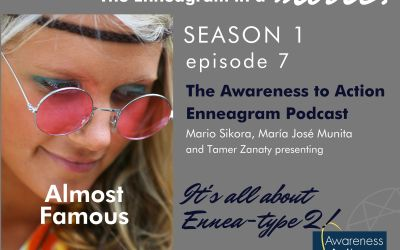 """S1E7: """"Almost Famous"""" and the Ennea-Type Two, Striving to Feel Connected"""