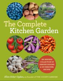 The Complete Kitchen Garden by Ellen Ogden
