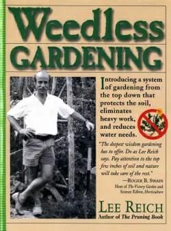 """Lee Reich's """"Weedless Gardening"""" book"""