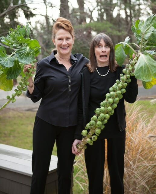 Marion and Margaret Roach with Brussels sprouts from Margaret's garden