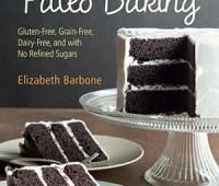World's Easiest Paleo Baking by Elizabeth Barbone