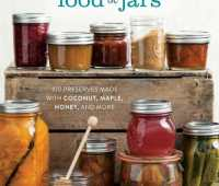 Naturally Sweet Food in Jars by Marisa McClellan