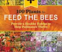 feed the bees: plants for pollinators, with the xerces society