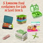 5 awesome school lunch containers