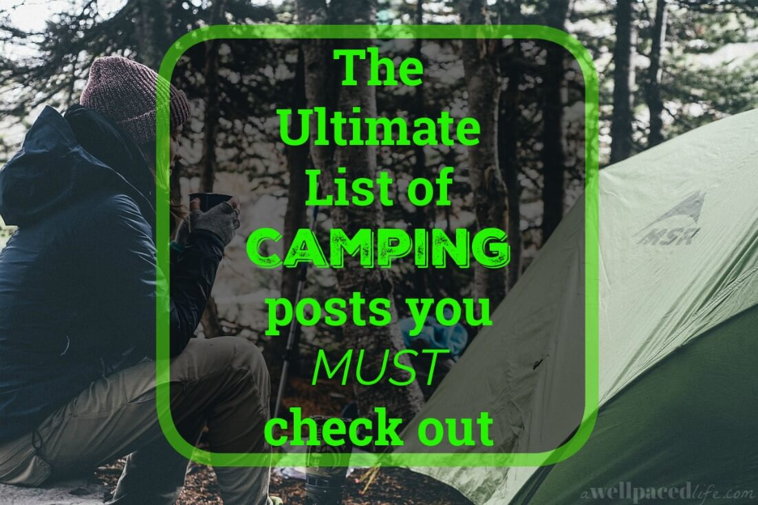 The ultimate list of camping posts you must check out