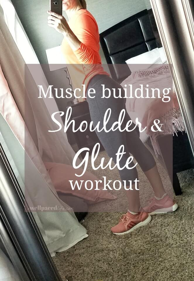 muscle building shoulder & glute workout