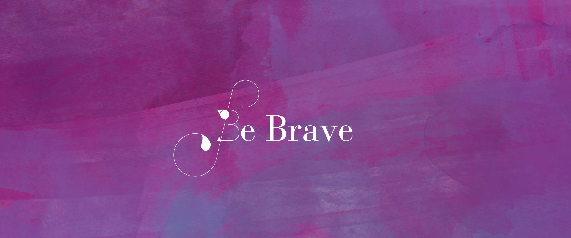 Be Brave! AWE Partners