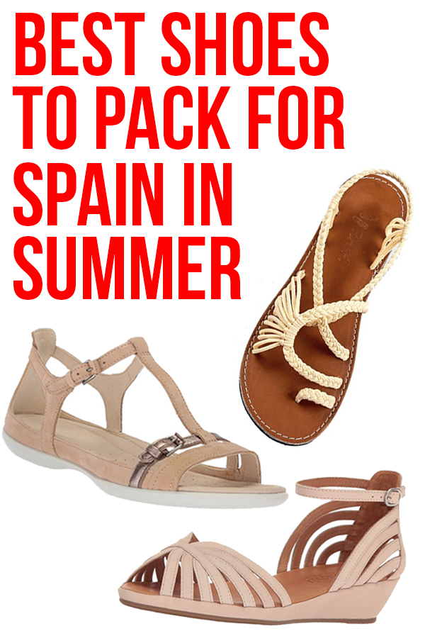 Best Sandals & Shoes for Spain: What to Pack for Spain in Summer