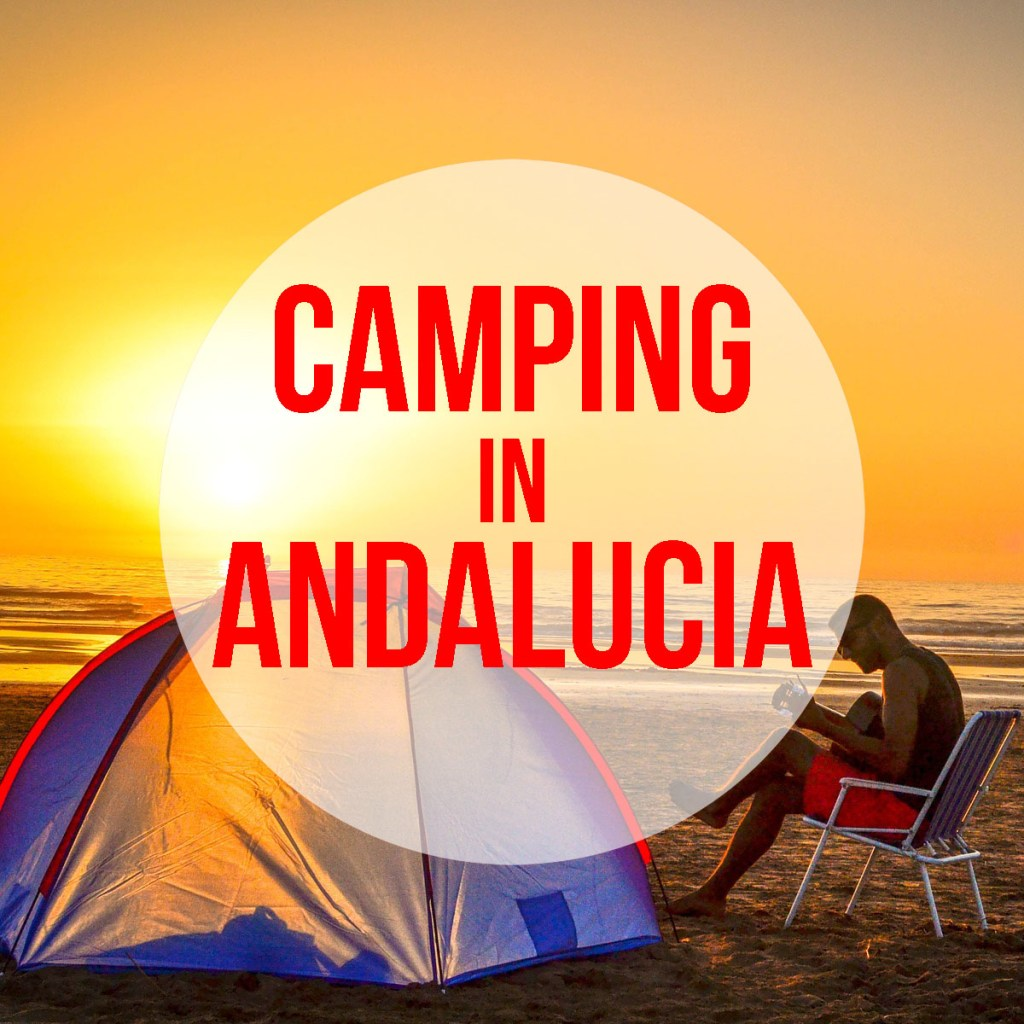 Camping in Andalucia: best campgrounds in southern Spain