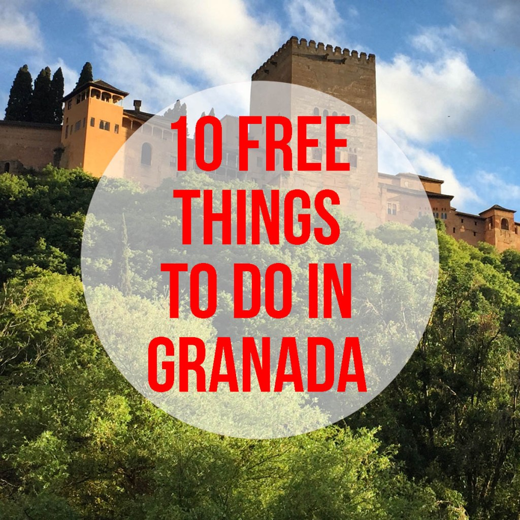 10 Free Things To Do in Granada: budget, non touristy things to do in Granada