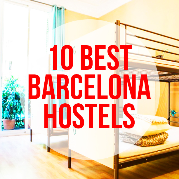 10 Best Barcelona Hostels: best affordable places to stay in Barcelona Spain