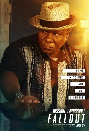 Mission: Impossible - Fallout; Ving Rhames
