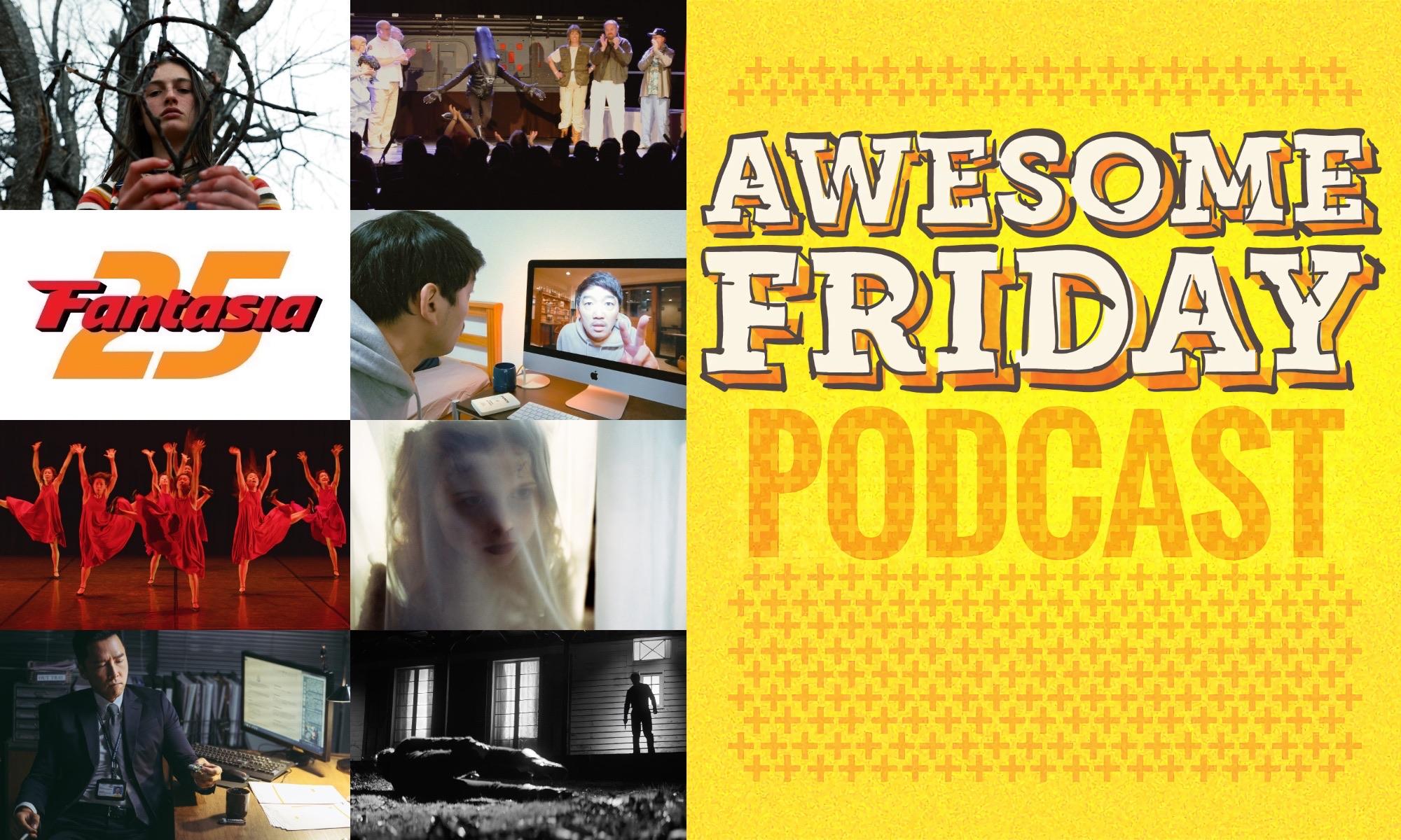 Awesome Friday Podcast Fantasia Wrapup