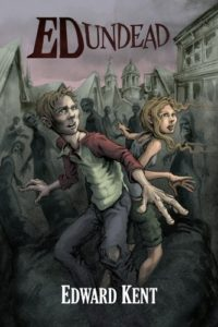 Ed Undead – The Chronicles of a Teenage Zombie