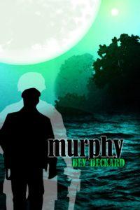 Murphy (F.IS.T.S. #2)