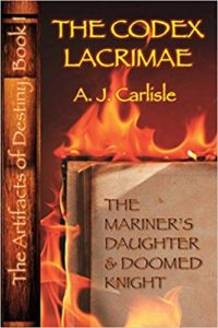 The Codex Lacrimæ: The Mariner's Daughter and Doomed Knight