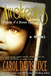 AWAKENING: Secrets of a Brown Eyed Girl
