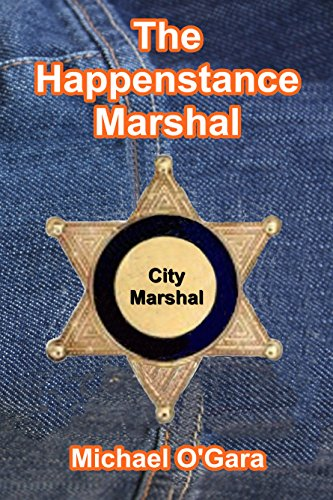 The Happenstance Marshal