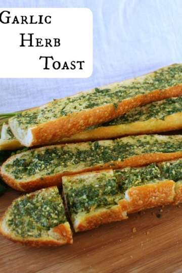Garlic Herb Toast | How to be Awesome on $20 a Day