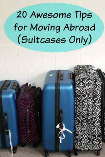 20 Awesome Tips for Moving Abroad
