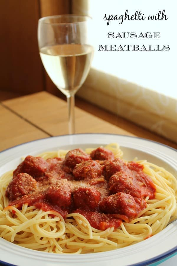 Spaghetti with Sausage Meatballs | How to be Awesome on $20 a Day