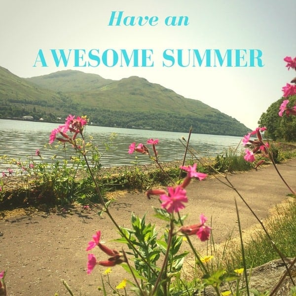 Have an Awesome Summer