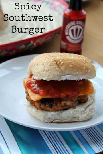 Spicy Southwest Burger   How to be Awesome on $20 a Day
