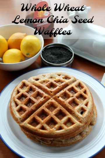 Whole Wheat Lemon Chia Seed Waffles   How to be Awesome on $20 a Day