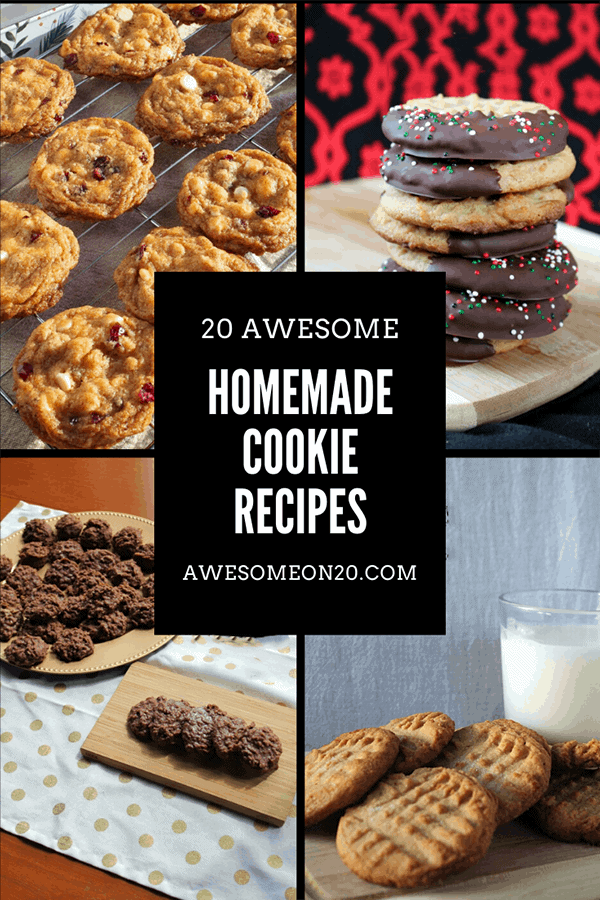 20 Awesome Homemade Cookie Recipes