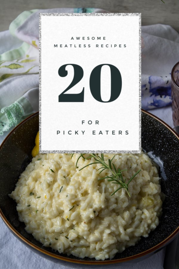 20 Awesome Meatless Recipes for Picky Eaters | How to Be Awesome on $20 a Day
